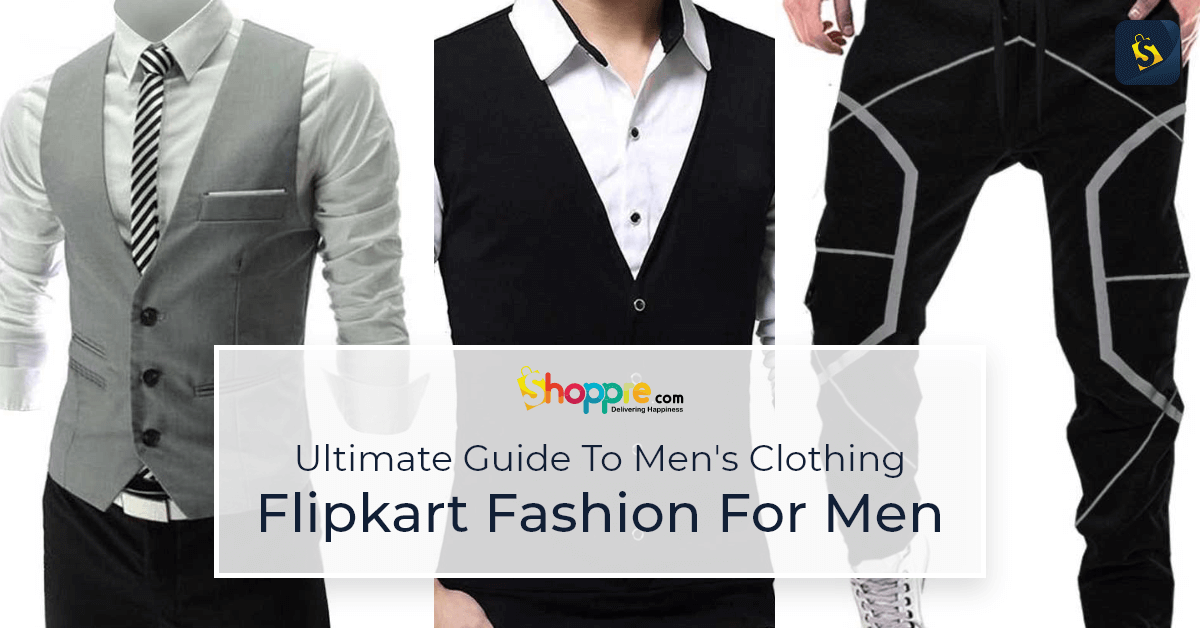 Fall In Love With These Men's Clothing And Accessory From Flipkart
